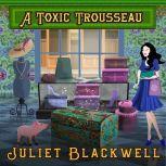 A Toxic Trousseau, Juliet Blackwell
