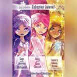 Star Darlings Collection: Volume 1 Sage and the Journey to Wishworld; Libby and the Class Election; Leonas Unlucky Mission, Shana Muldoon Zappa; Ahmet Zappa