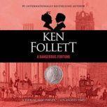 A Dangerous Fortune, Ken Follett