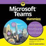 Microsoft Teams For Dummies, Rosemarie Withee