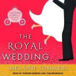 The Royal Wedding, Melanie Summers