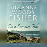 On A Summer Tide, Suzanne Woods Fisher
