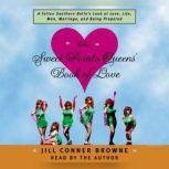 The Sweet Potato Queens' Book of Love, Jill Conner Browne