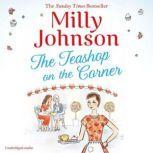 The Teashop on the Corner, Milly Johnson