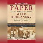 Paper Paging Through History, Mark Kurlansky