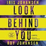 Look Behind You, Iris Johansen