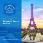 Beginners' French for Kids, Centre of Excellence