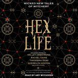 Hex Life Wicked New Tales of Witchery, Christopher Golden