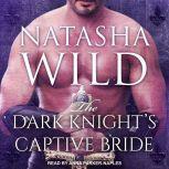 The Dark Knight's Captive Bride, Natasha Wild