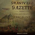 Grantville Gazette, Volume II, Eric Flint