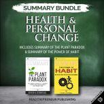 Summary Bundle: Health & Personal Change | Readtrepreneur Publishing: Includes Summary of The Plant Paradox & Summary of The Power of Habit, Readtrepreneur Publishing