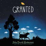 Granted, John David Anderson