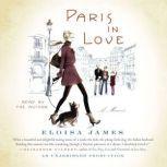 Paris in Love A Memoir, Eloisa James