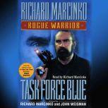 Rogue WarriorTask Force Blue, Richard Marcinko