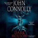 Dark Hollow A Thriller, John Connolly