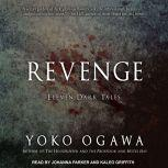 Revenge Eleven Dark Tales, Yoko Ogawa