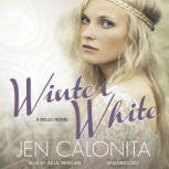 Winter White A Belles Novel, Jen Calonita