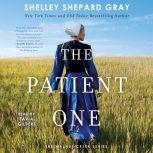 The Patient One, Shelley Shepard Gray
