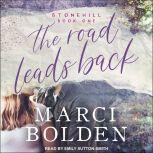 The Road Leads Back, Marci Bolden