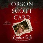 Zanna's Gift A Life in Christmases, Orson Scott Card