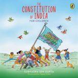 The Constitution of India for Children, Subhadra Sen Gupta