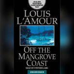 Off the Mangrove Coast, Louis L'Amour