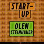 Start-Up, Olen Steinhauer