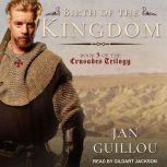 Birth of the Kingdom, Jan Guillou