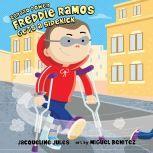 Freddie Ramos Gets a Sidekick, Jacqueline Jules