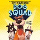 Dog Squad, Chris Grabenstein