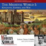 The Medieval World I, Thomas F. Madden