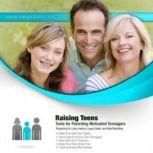 Raising Teens Tools for Parenting Motivated Teenagers, Made for Success