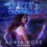 Spacer's Cinderella, Adria Rose