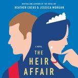 The Heir Affair, Heather Cocks