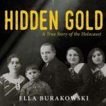 Hidden Gold, Ella Burakowski
