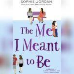 The Me I Meant to Be, Sophie Jordan
