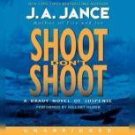 Shoot Don't Shoot, J. A. Jance