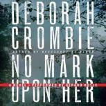 No Mark Upon Her, Deborah Crombie