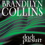 Dark Pursuit, Brandilyn Collins