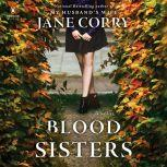 Blood Sisters, Jane Corry