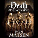 Death of Discernment, Ron Matsen