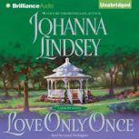 Love Only Once, Johanna Lindsey