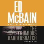 Frumious Bandersnatch, Ed McBain