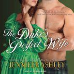 The Duke's Perfect Wife, Jennifer Ashley
