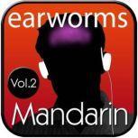 Rapid Mandarin, Vol. 2, Earworms Learning