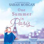 One Summer in Paris, Sarah Morgan