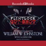 Gut-Shot, William W. Johnstone