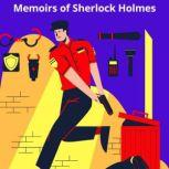 The Memoirs of Sherlock Holmes, Arthur Conan Doyle