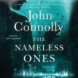 The Nameless Ones A Thriller, John Connolly