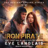 Iron Pirate, Eve Langlais